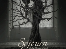 Sojourn – The Sneak Preview